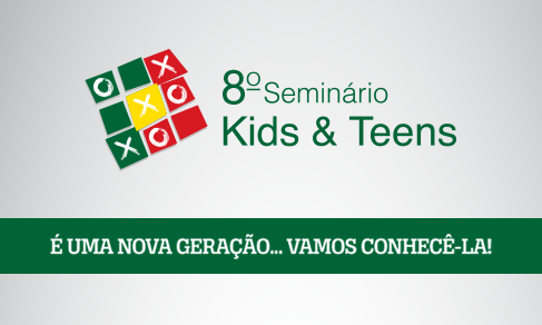 SEMINÁRIO DE MARKETING INFANTIL – KIDS & TEENS